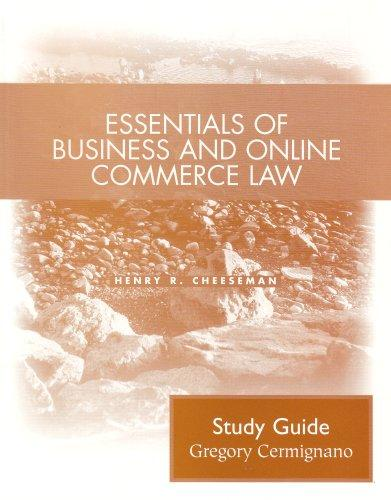 Essentials of Business and Online Commerce Law: Student Study Guide