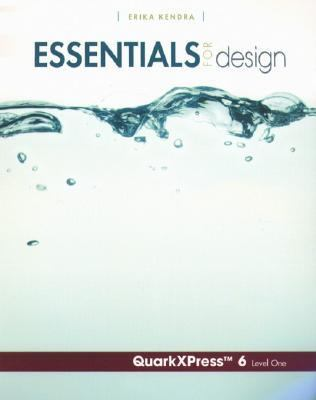 Essentials For Design Quarkxpress 6 Level 1
