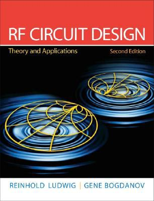 Rf Circuit Design Theory & Applications