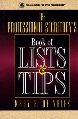 Professional Secretary's Book of Lists & Tips