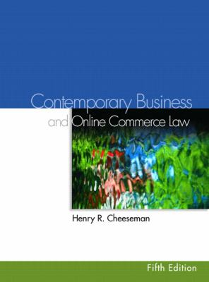 Contemporary Business And Online Commerce Law Legal, Internet, Ethical, and Global Environments