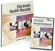 Electronic Health Records: Understanding and Using Computerized Medical Records and CD Student Software Package