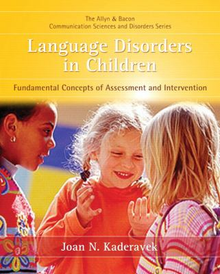 Language Disorders in Children: Fundamental Concepts of Assessment and Intervention