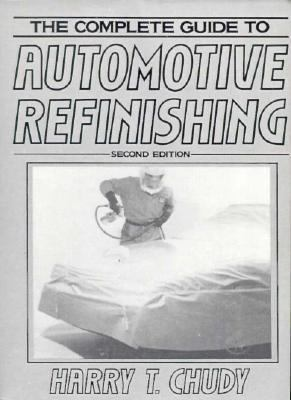 Complete Guide to Automotive Refinishing