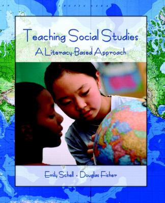 Teaching Social Studies: A Literacy-Based Approach