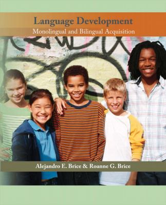 Language Development Monolingual and Bilingual Acquistion