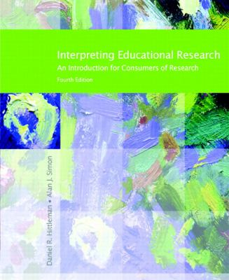 Interpreting Educational Research An Introduction For Consumers of Research