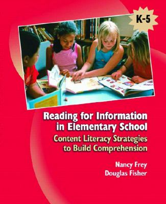 Reading For Information In Elementary School Content Literacy Strategies To Build Comprehension K-5