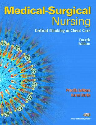 Medical-Surgical Nursing: Critical Thinking in Client Care, Single Volume (4th Edition)