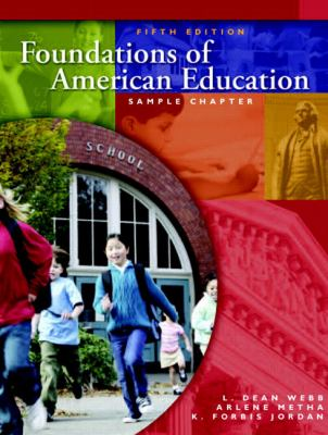 Foundations of American Education (5th Edition)