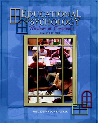 Educational Psychology Windows on Classrooms