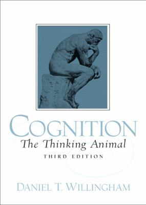 Cognition The Thinking Animal