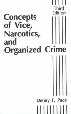 Concepts of Vice, Narcotics, and Organized Crime
