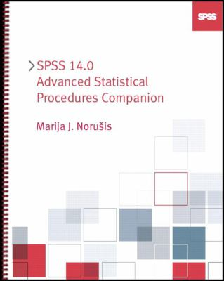 SPSS 14.0 Advanced Statistical Procedures Companion