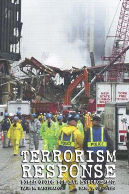 Terrorism Response Field Guide for Law Enforcement  Spiral