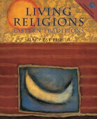 Living Religions Eastern Traditions