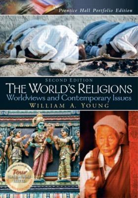 World's Religions Worldviews and Contemporary Issues Portfolio Edition