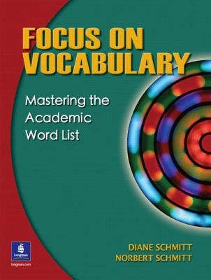 Focus on Vocabulary Mastering the Academic Word List