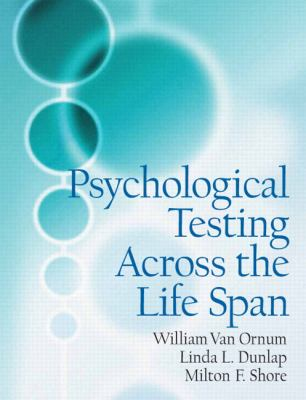 Psychological Testing Across the Life Span
