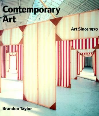 Contemporary Art: Art Since 1970