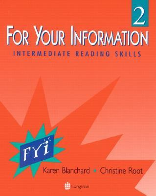 FOR YOUR INFORMATION 2 INTERMEDIATE READING SKILLS