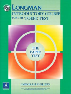 Longman Introductory Course for the Toefl Test The Paper Test