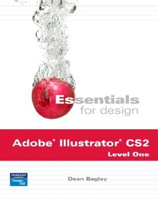 Essentials for Design Adobe Illustrator Cs 2 Level 1