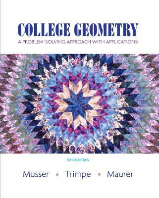 College Geometry A Problem-Solving Approach With Applications