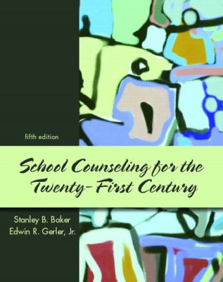 School Counseling for the 21st Century (5th Edition)