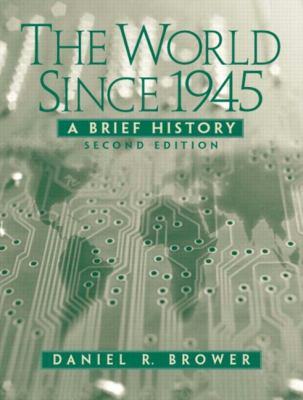 The World Since 1945: A Brief History (2nd Edition)