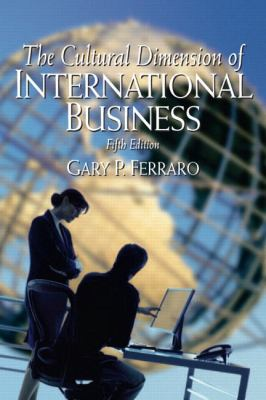 Cultural Dimension of International Business, The (5th Edition)