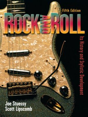 Rock And Roll It's History and Stylistic Development