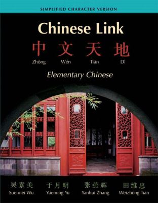 Chinese Link Elementary Chinese; Simplified Character Version
