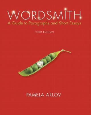 Wordsmith A Guide to Paragraphs And Essays