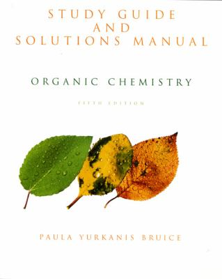 Organic Chemistry Study Guide and Solution Manual