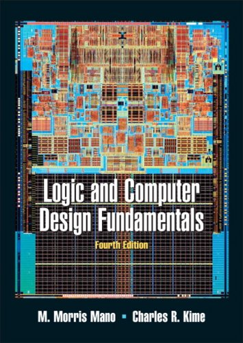Logic and Computer Design Fundamentals (4th Edition)