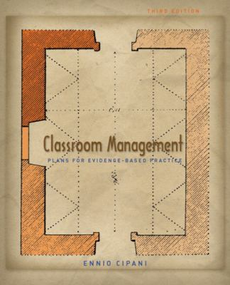 Classroom Management for All Teachers Plans for Evidence-based Practice