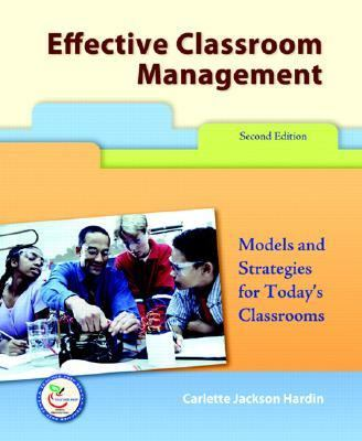 Effective Classroom Management: Models and Strategies for Today's Classrooms (2nd Edition)