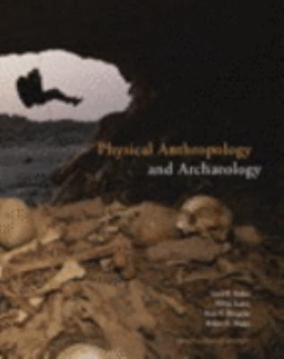 Physical Anthropology and Archaeology, Third Canadian Edition