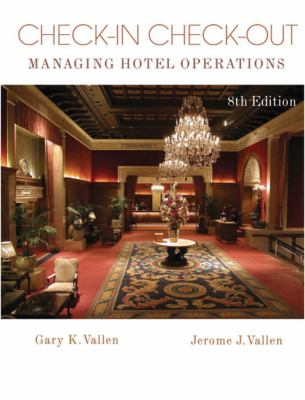 Check-In Check-Out: Managing Hotel Operations (8th Edition)