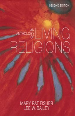 Anthology of Living Religions, An (2nd Edition)