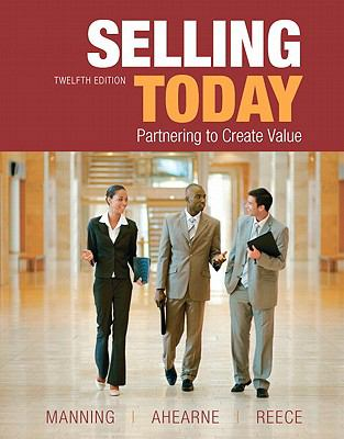 Selling Today (12th Edition)