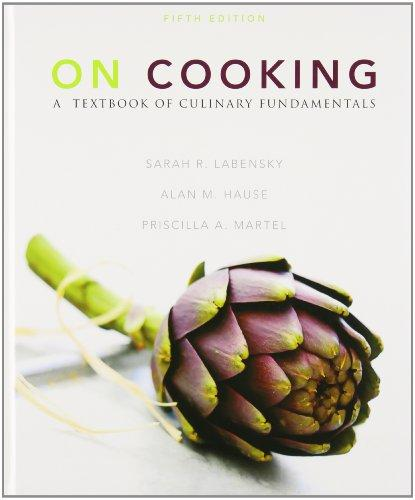 On Cooking: A Textbook of Culinary Fundamentals and Study Guide for On Cooking: A Textbook of Culinary Fundamentals Package (5th Edition)