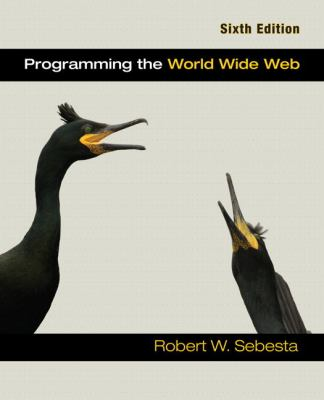 Programming the World Wide Web (6th Edition)