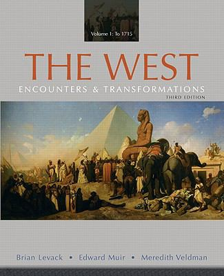 The West: Encounters & Transformations, Volume 1 (3rd Edition)