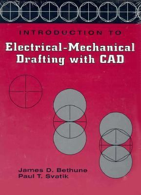 Introduction to Electrical-Mechanical Drafting With CAD