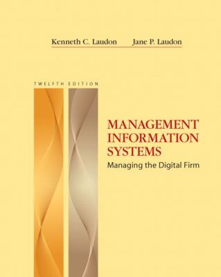 Management Information Systems (12th Edition)