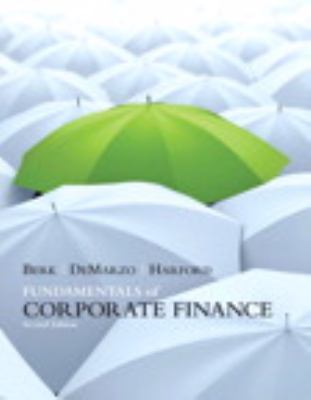 Fundamentals of Corporate Finance (2nd Edition)