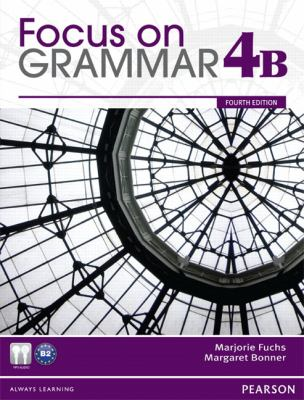 Focus on Grammar Student Book Split 4B