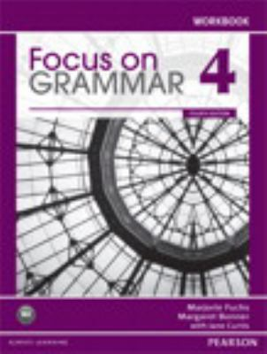Focus on Grammar 4 Workbook, 4th Edition